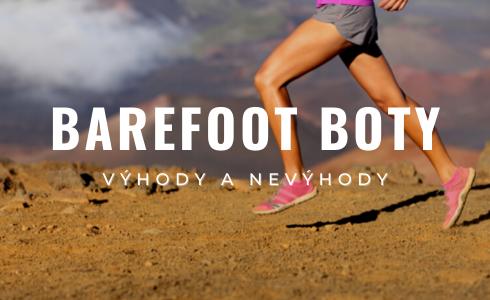 Barefoot boty: jaké jsou jejich výhody a nevýhody?