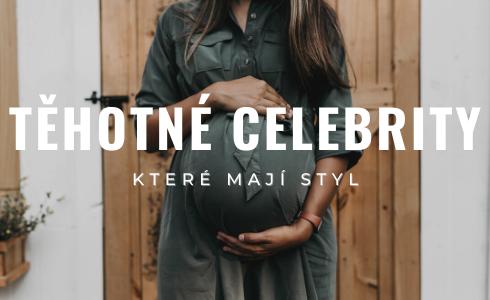 5 + 2 těhotné celebrity, které vás inspirují svými outfity