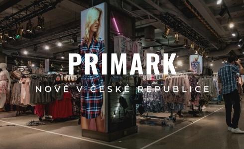 Konec dojíždění za levnými nákupy. Oblíbený Primark právě otevřel v Česku