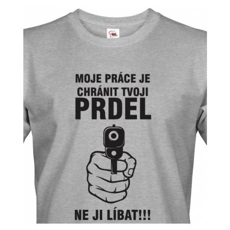 Pánské tričko s potiskem pro policisty - Chráním tvoji prdel BezvaTriko