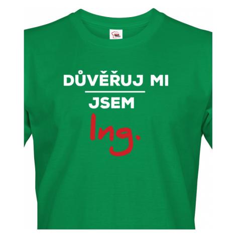 Pánské tričko s potiskem Důvěřuj mi, jsem Ing. - dárek pro inženýry BezvaTriko