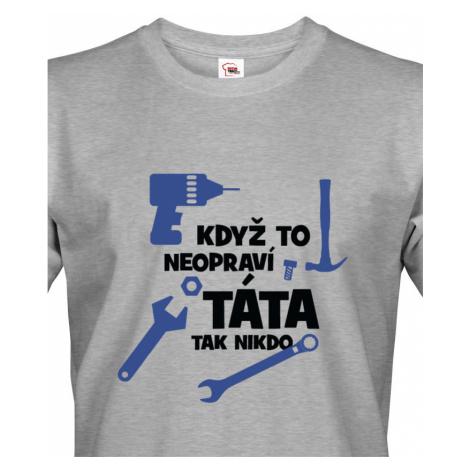 Vtipné triko s potiskem pro tatínka kutila - udělá radost nejen k narozeninám BezvaTriko