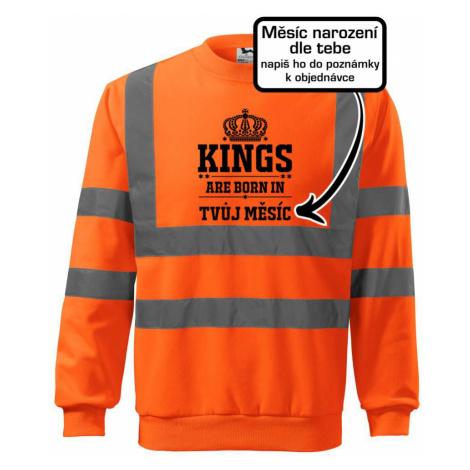 Kings are born in (vlastní nápis měsíc narození) - Reflexní mikina
