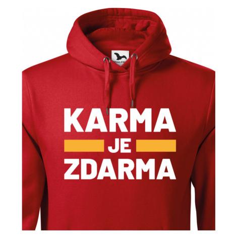 Pánská mikina s  potiskem Karma je zdarma - tričko pro drzé týpky BezvaTriko