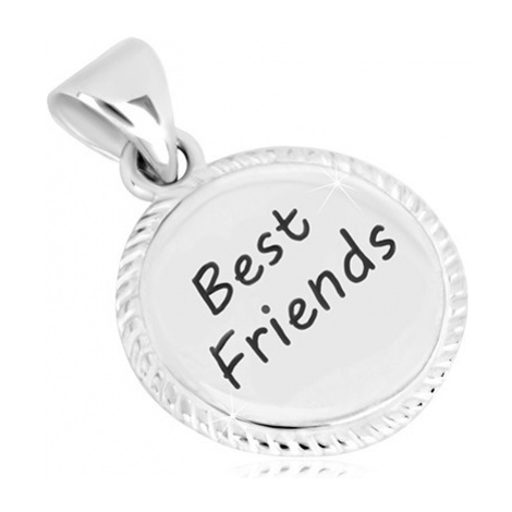 """Stříbrný 925 přívěsek - kroužek s vroubkovaným okrajem, nápis """"Best Friends"""" Šperky eshop"""