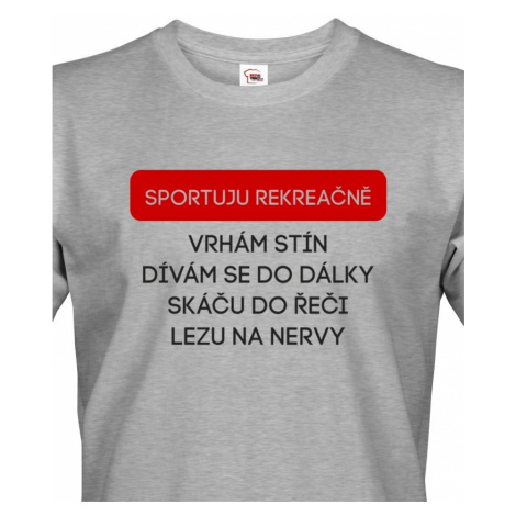 Pánské tričko s vtipným potiskem - Sportuji rekreačně... BezvaTriko
