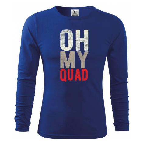 OH my Quad - Triko s dlouhým rukávem FIT-T long sleeve