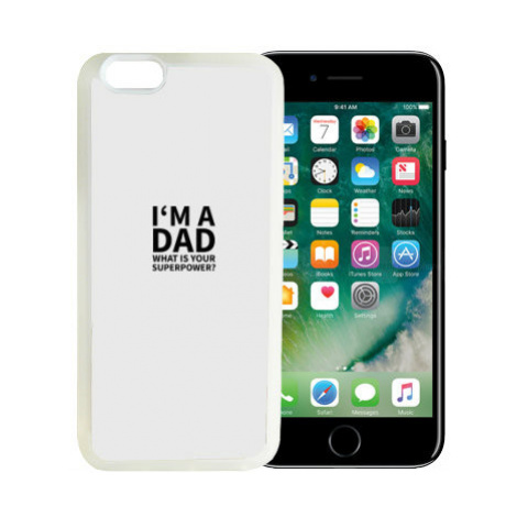iPhone 7/8 kryt gumový soft I'm a dad, what is your superpow