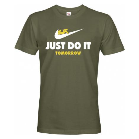 Pánské tričko s potiskem JUST DO IT TOMORROW - parodie na triko NIKE BezvaTriko