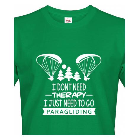 Pánské tričko I don´t need therapy, I just need to go paragliding