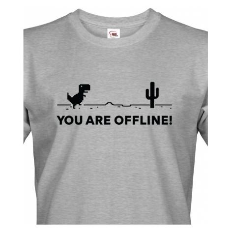 Pánské tričko You are Offline - ideální triko pro Geeky