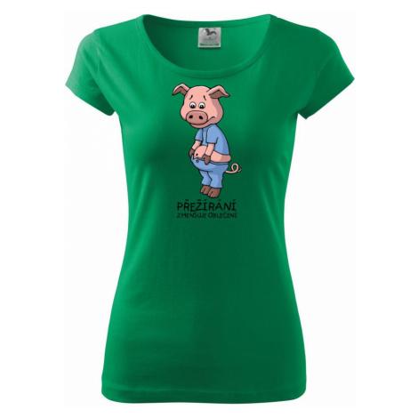Přejídání zmenšuje oblečení (Hana-creative) - Pure dámské triko
