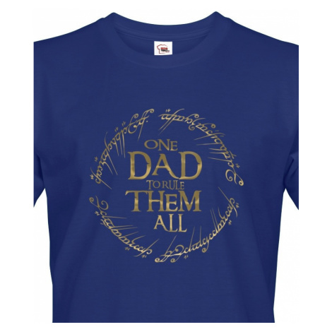 Vtipné tričko pro tatínky Tričko One Dad to Rule Them All BezvaTriko