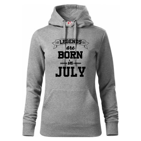 Legends are born in July - Mikina dámská Cape s kapucí