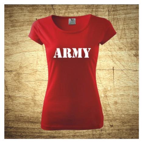 Dámske tričko s motívom Army BezvaTriko