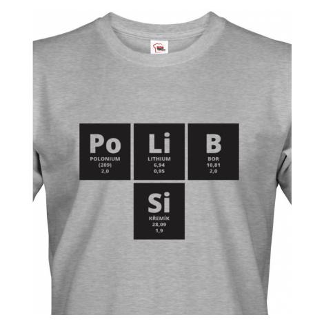 Pánské tričko s vtipným potiskem PoLiB Si - triko jen pro odvážné BezvaTriko