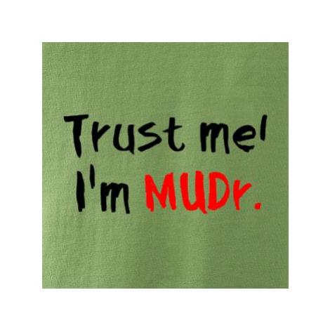 Trust me I´m MUDr. / Věř mi jsem MUDR. - Mikina dámská Kangaroo s kapucí