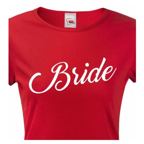 Dámské rozlučkové tričko pro nevěstu Bride 3 BezvaTriko