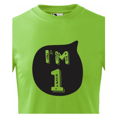 Dětské tričko k narozeninám I´M ONE - stylový dárek pro malého oslavence BezvaTriko